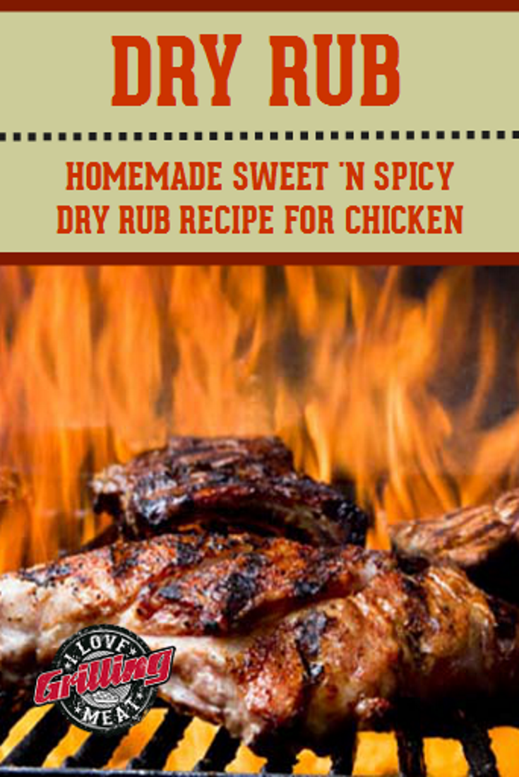 Homemade Sweet And Spicy Dry Rub Recipe For Chicken