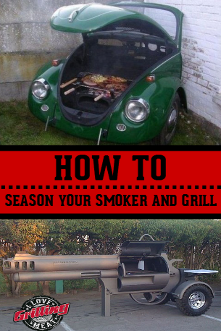 How To Season A Smoker And Grill