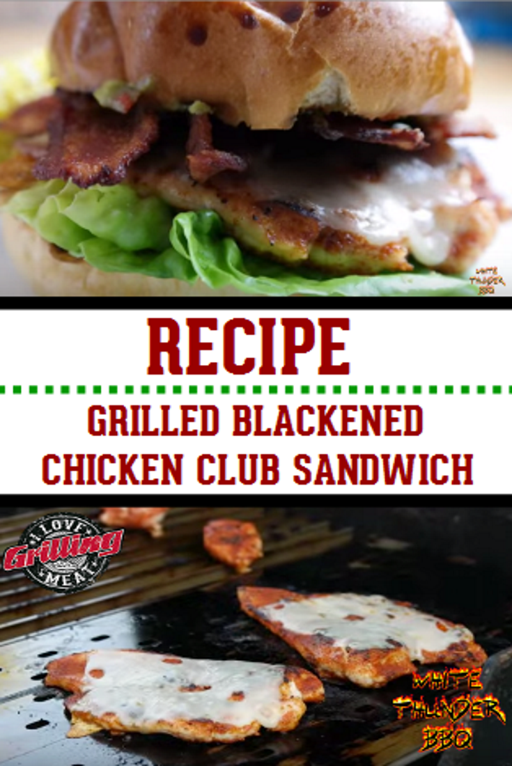 Grilled Blackened Chicken Club Sandwich