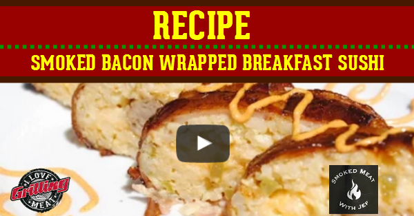 bacon_explosion_-_smoked_bacon_wrapped_bacon_sushi_FB