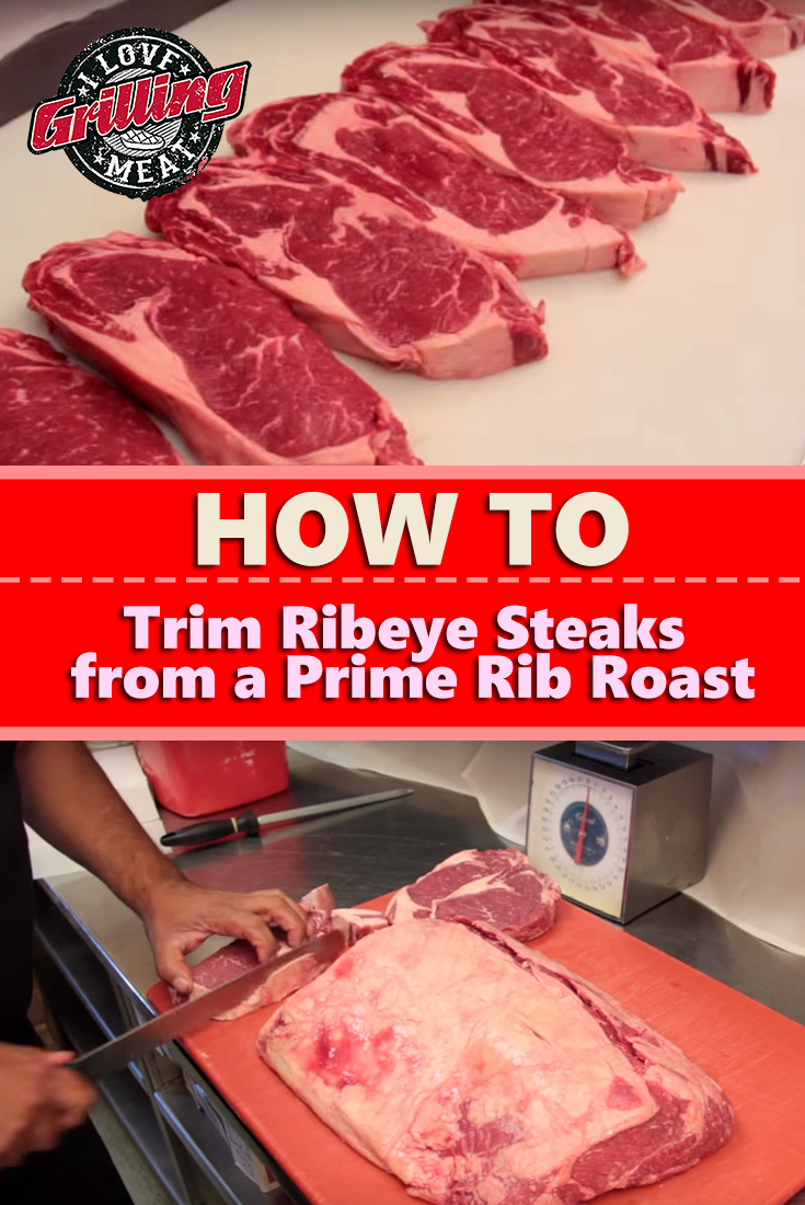 How to Trim Ribeye Steak from a Prime Rib Roast