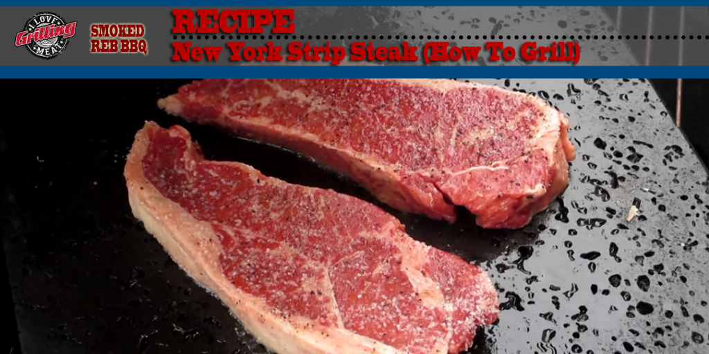 New York Strip Steak Recipe (How To Grill) FB