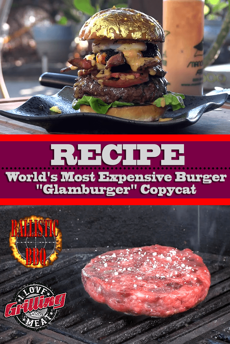 "World's Most Expensive Burger Recipe-""Glamburger"" Copycat"