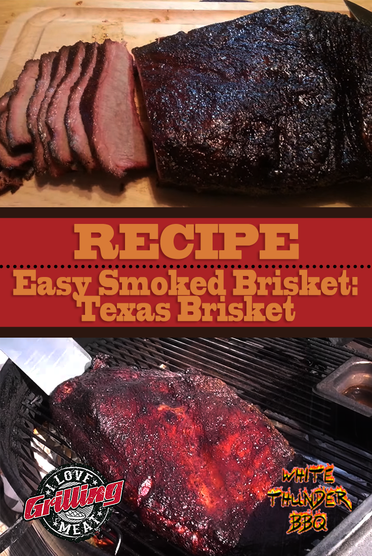 Easy Smoked Brisket Recipe: Texas Brisket