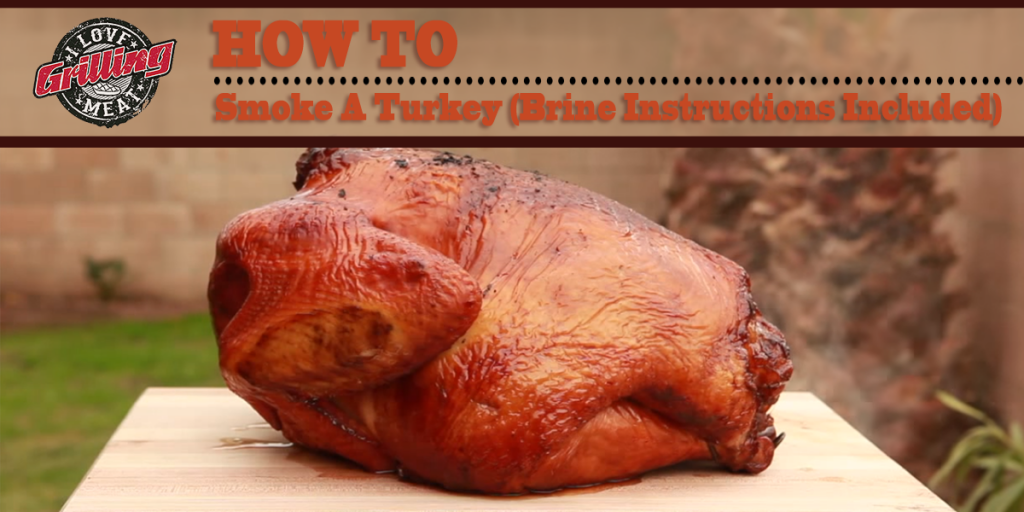 How To Smoke A Turkey (Brine Instructions Included) FB