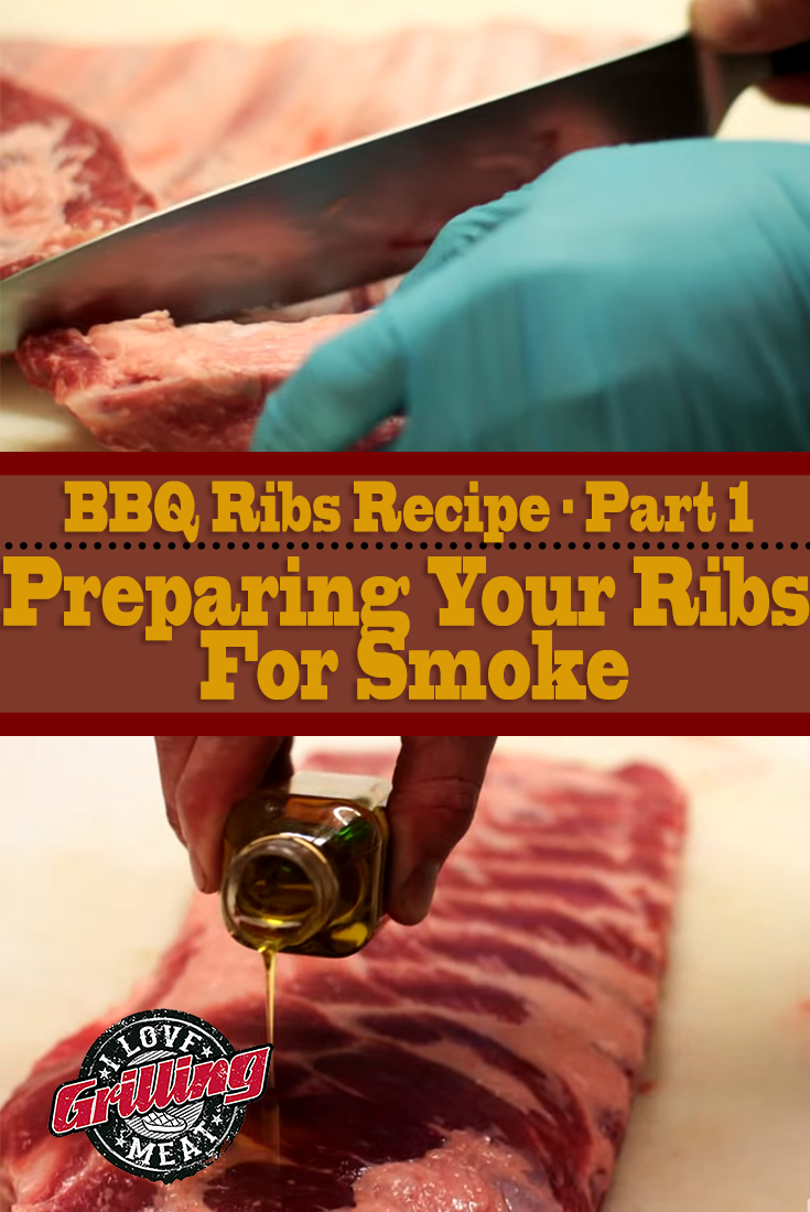 BBQ Ribs Recipe Part 1: Preparing Your Ribs For Smoke