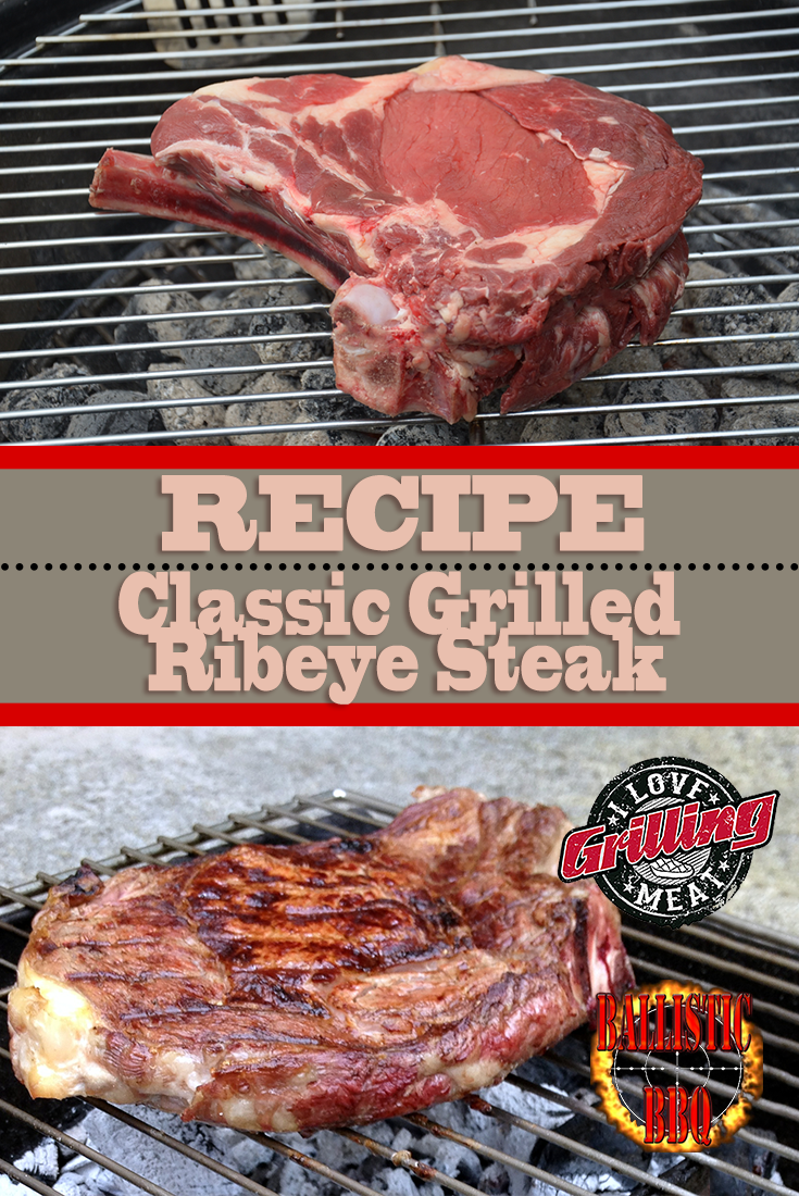 Classic Grilled Ribeye Steak Recipe