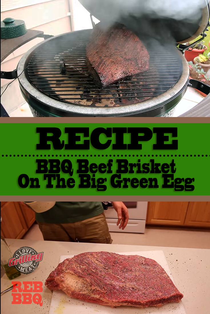 BBQ Beef Brisket On The Big Green Egg With Burnt Ends