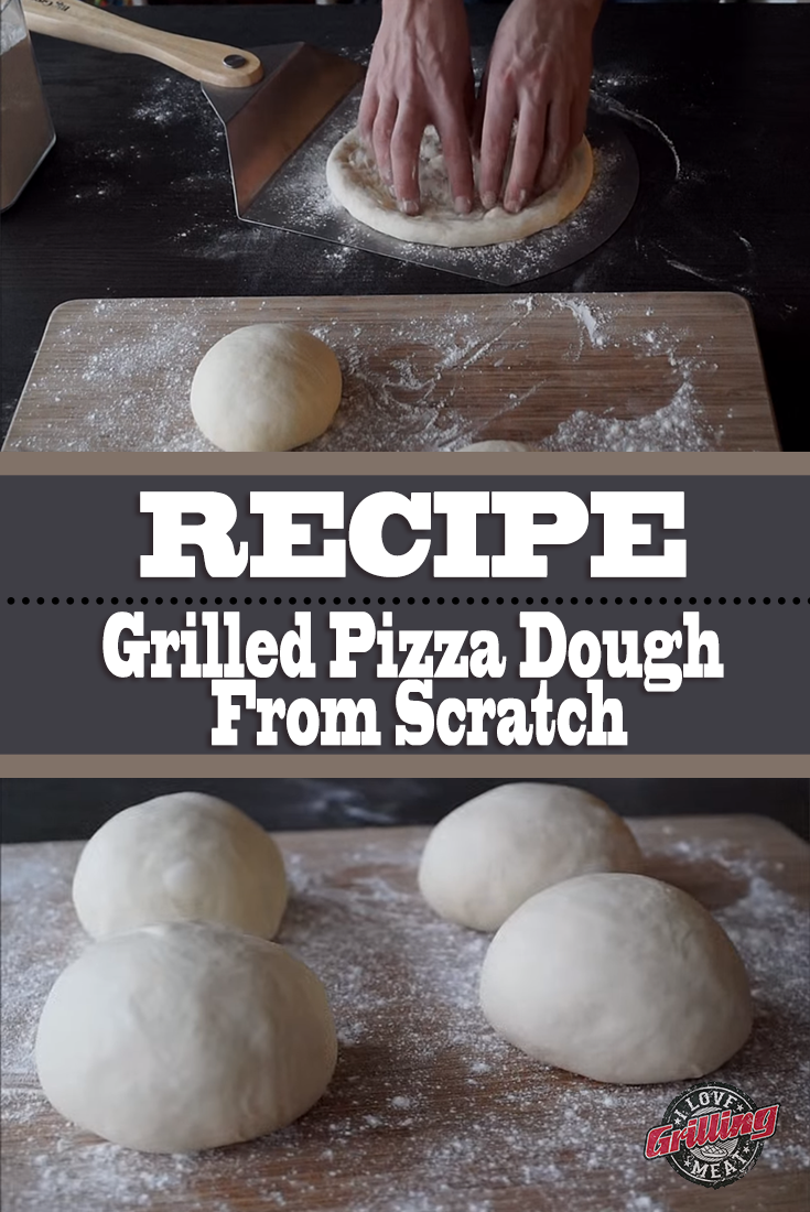 Grilled Pizza Dough Recipe From Scratch