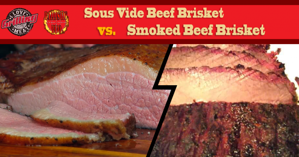 Sous Vide Beef Brisket vs. Smoked Beef Brisket Who Wins FB