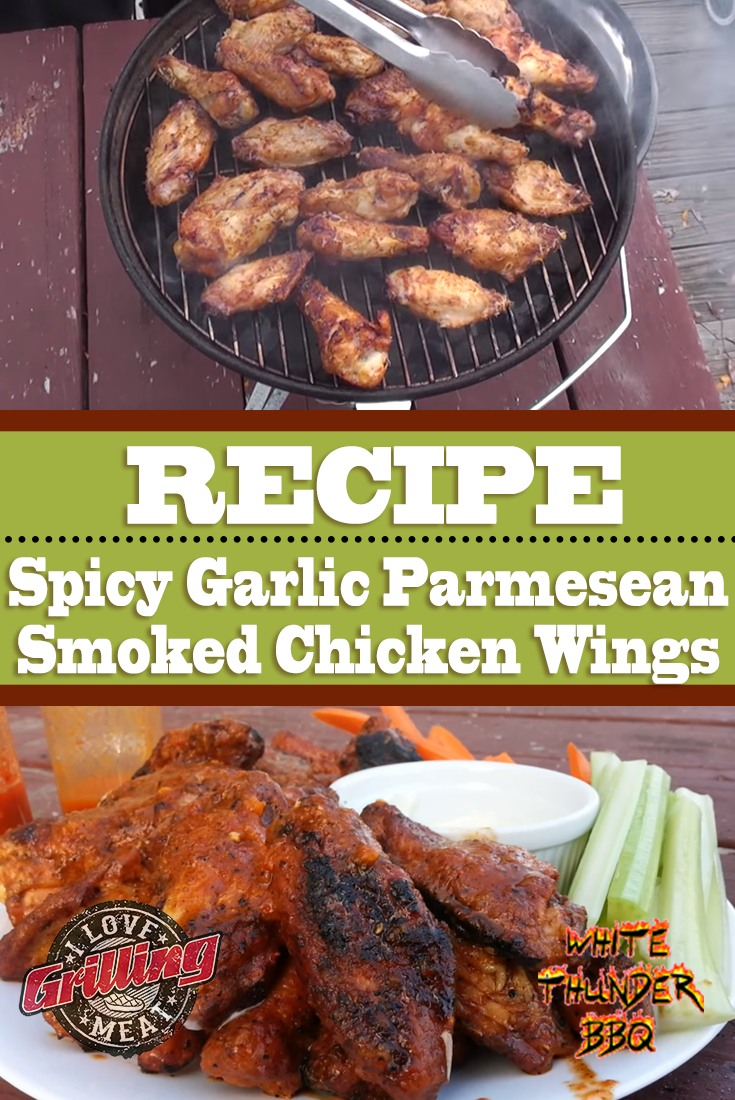 Spicy Garlic Parmesan Smoked Chicken Wings