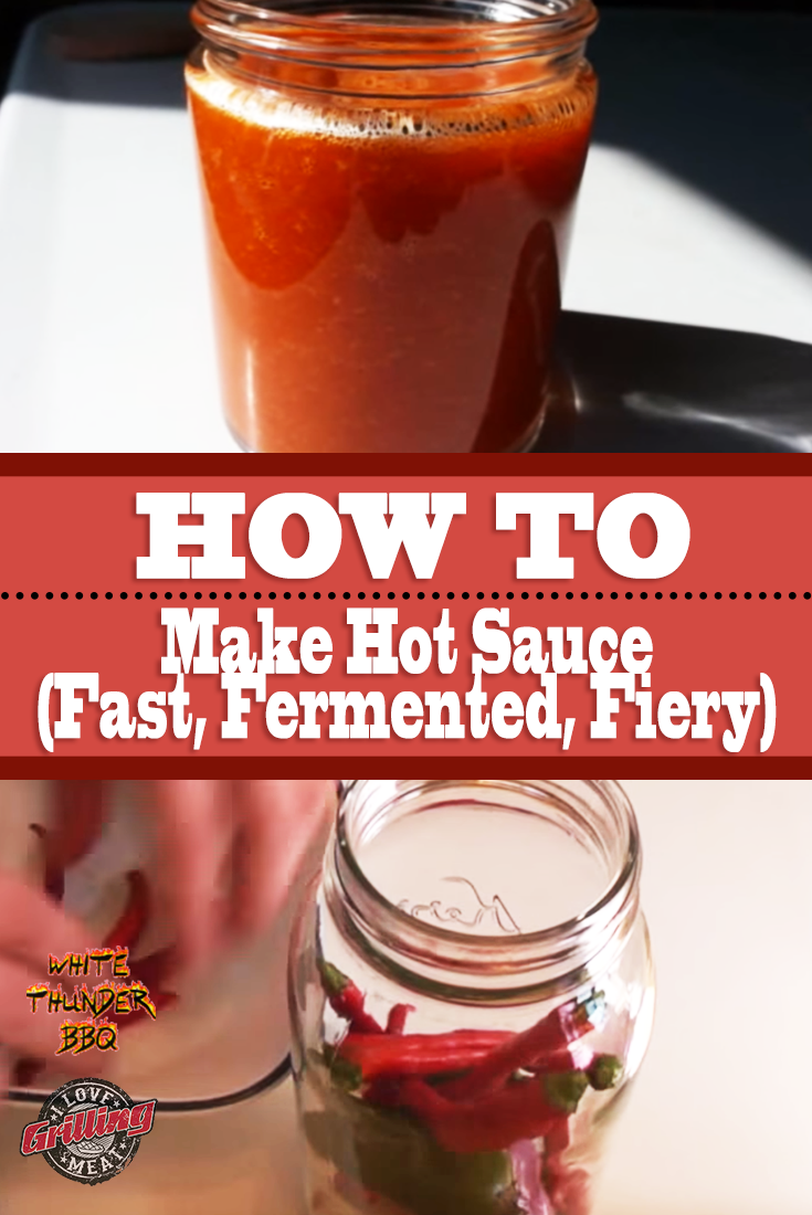 How To Make Hot Sauce  – Fast, Fermented, and Fiery