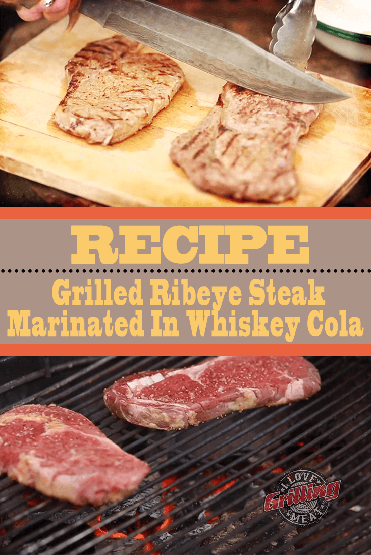 Grilled Ribeye Steak Marinated In Whiskey Cola