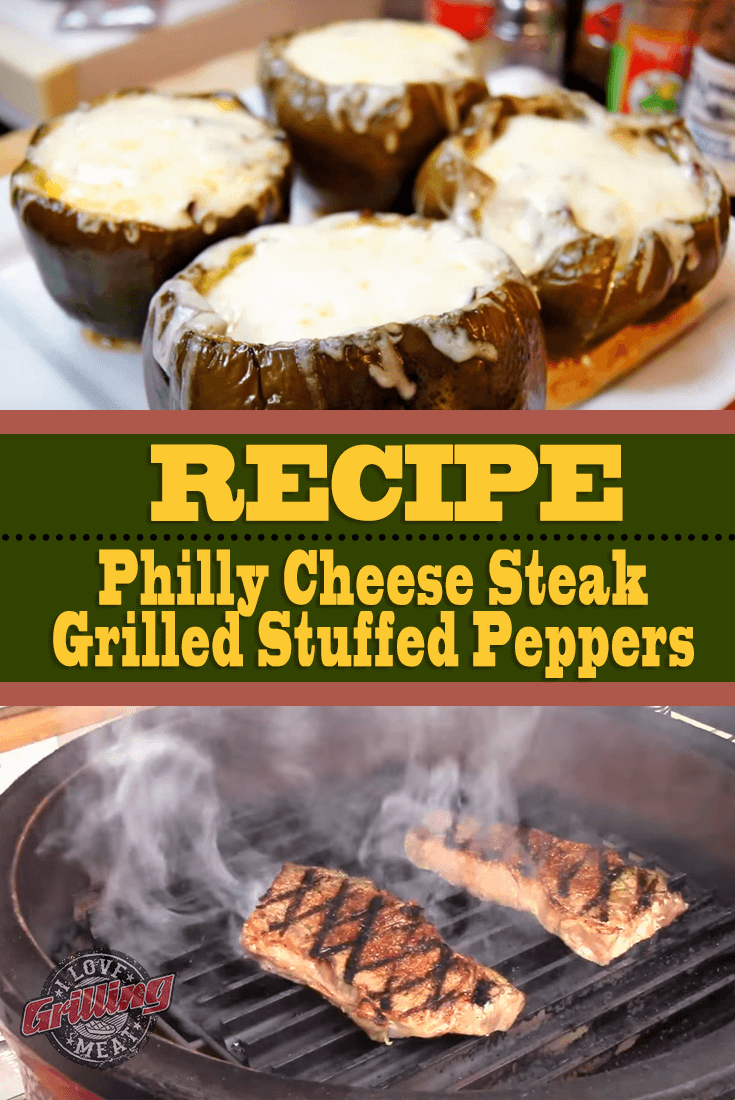 Philly Cheese Steak Grilled Stuffed Peppers
