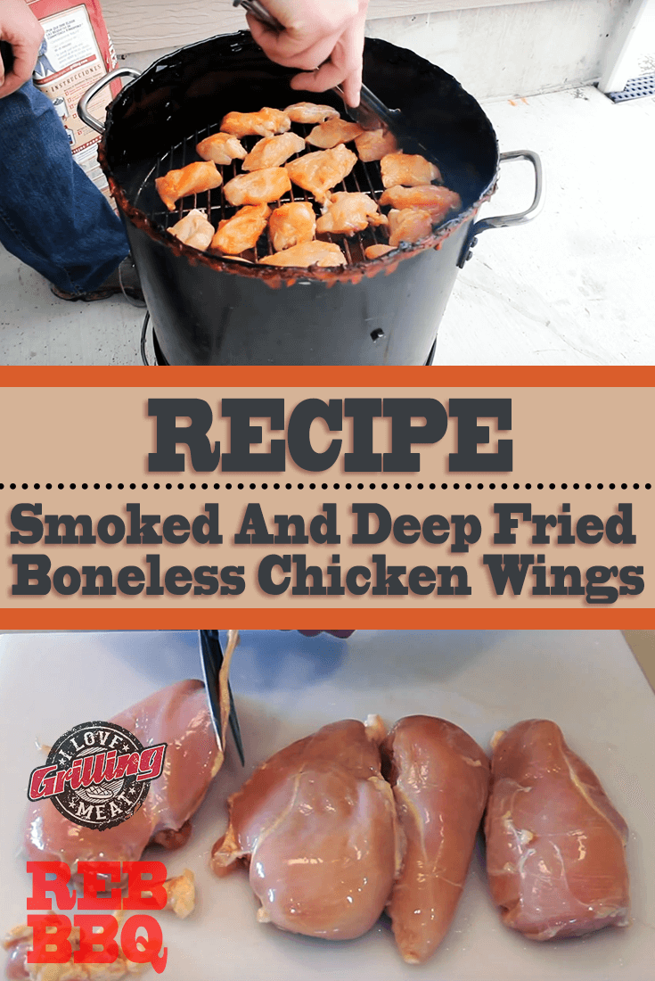 Smoked And Deep Fried Boneless Chicken Wings
