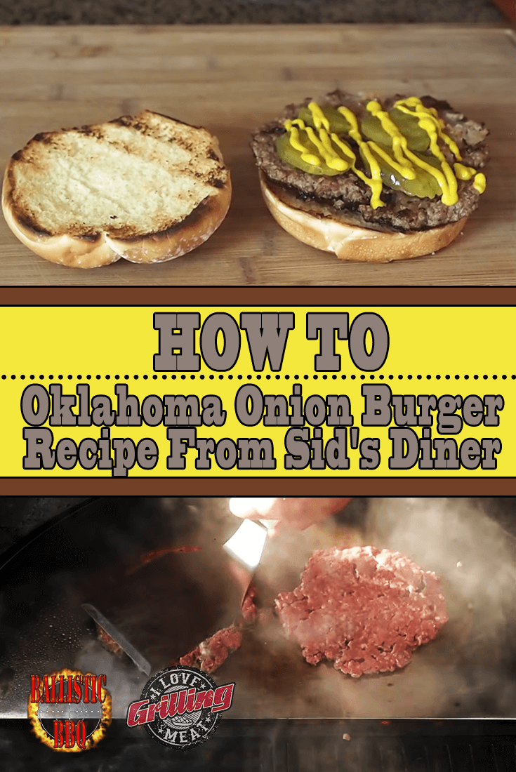 How To: Oklahoma Onion Burger Recipe From Sid's Diner