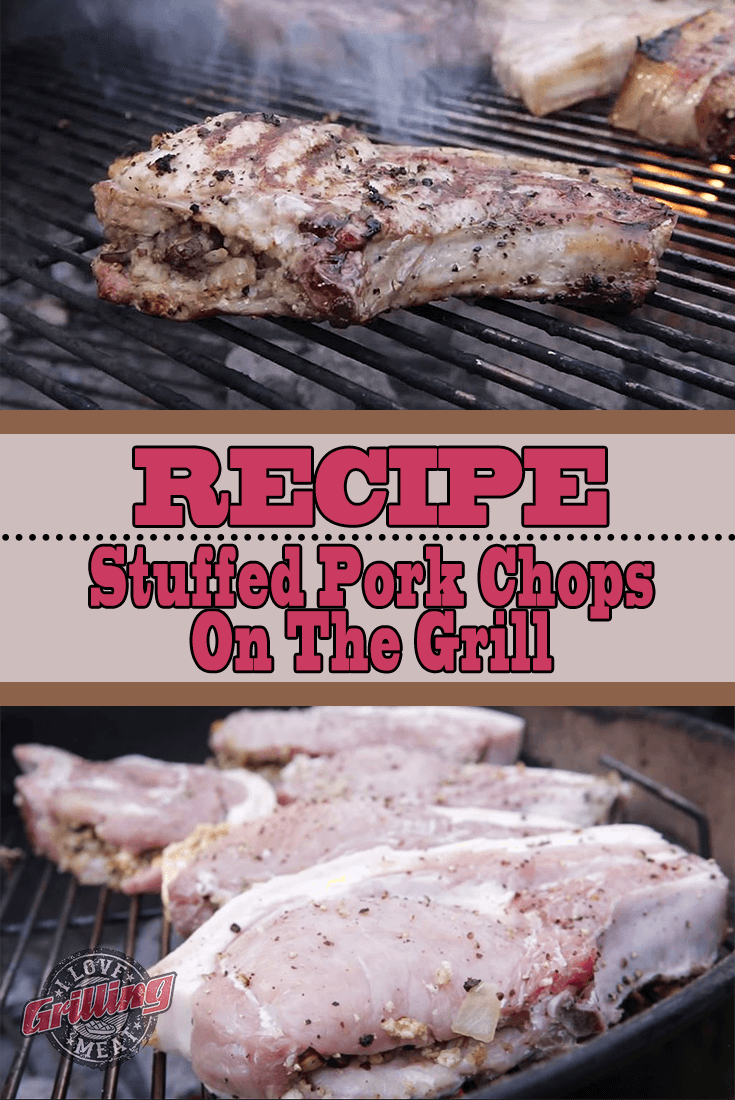 Stuffed Pork Chop Recipe On The Grill