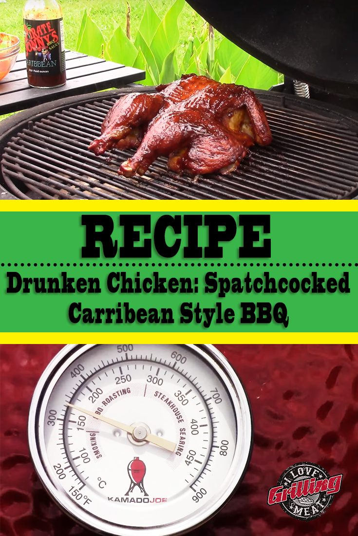 Drunken Chicken Recipe: Spatchcocked Caribbean Style BBQ