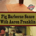 Fig Barbecue Sauce With Aaron Franklin
