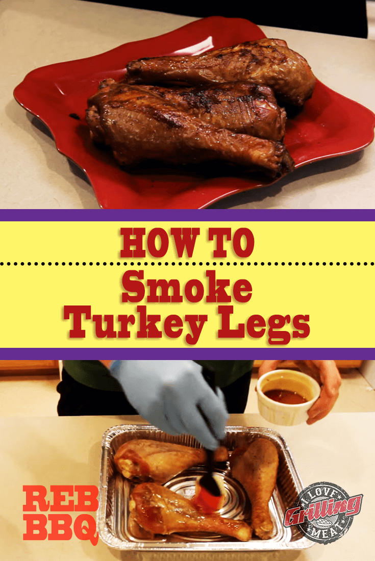 How To Smoke Turkey Legs