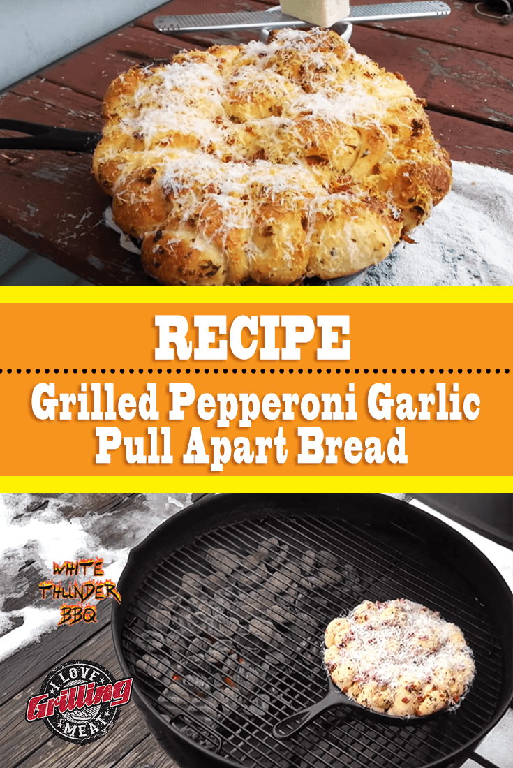 Grilled Pepperoni Garlic Pull Apart Bread Recipe