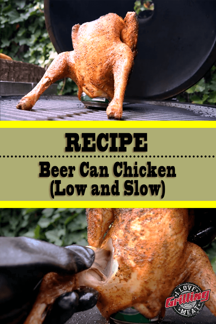 Beer Can Chicken Recipe (Low and Slow)