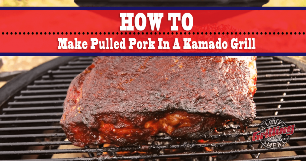 Pulled Pork Kamado.How To Make Pulled Pork In A Kamado Grill