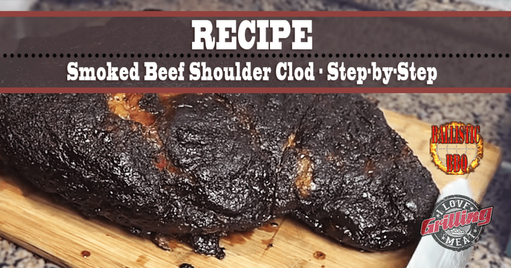 Smoked Beef Shoulder Clod Recipe And Step-by-Step_FB-1024x538
