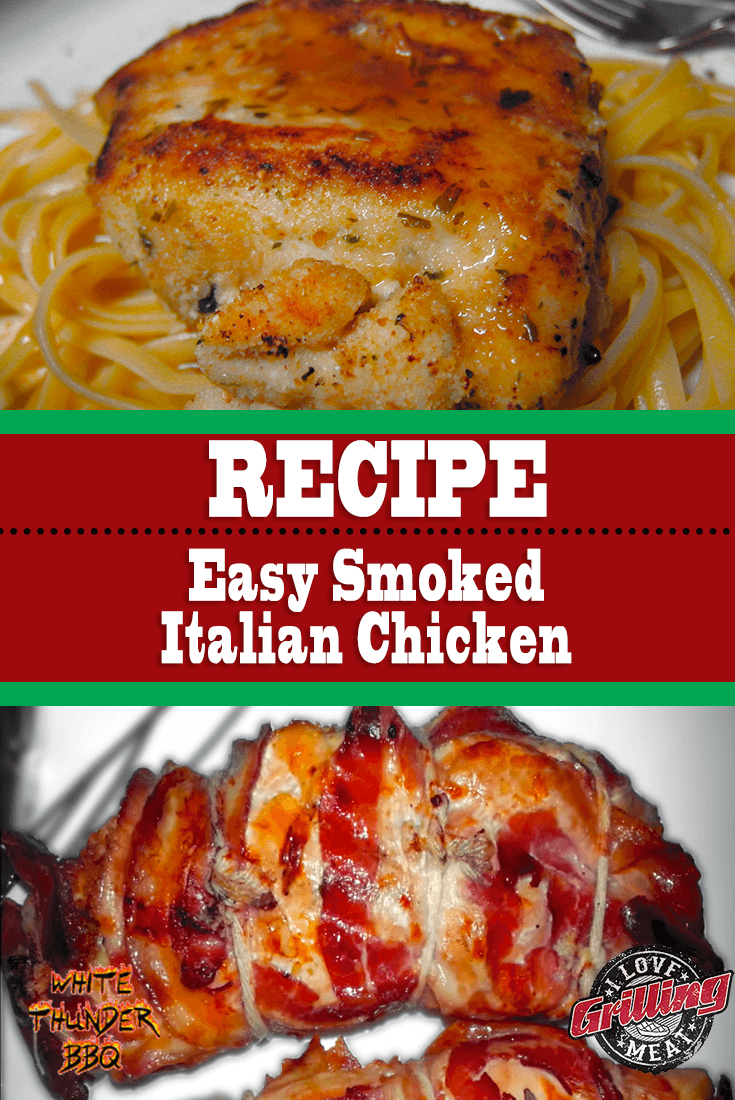 Easy Smoked Italian Chicken Recipe