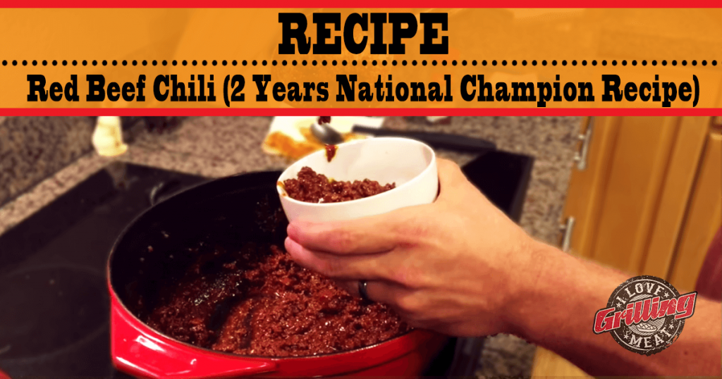 Red Beef Chili Recipe (Two Years National Champion Recipe)_FB-1024x538