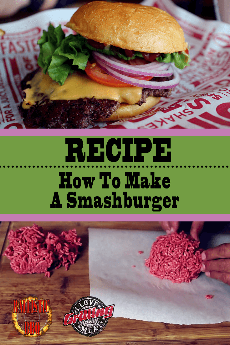 Smashburger Recipe (How To Make A Smashburger)