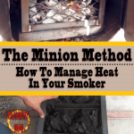 The Minion Method: How To Manage Heat In Your Smoker