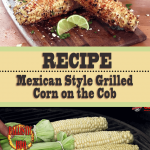 Mexican Style Grilled Corn on the Cob Recipe