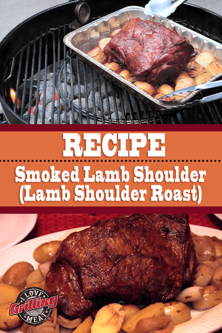 Smoked Lamb Shoulder Recipe (Lamb Shoulder Roast)
