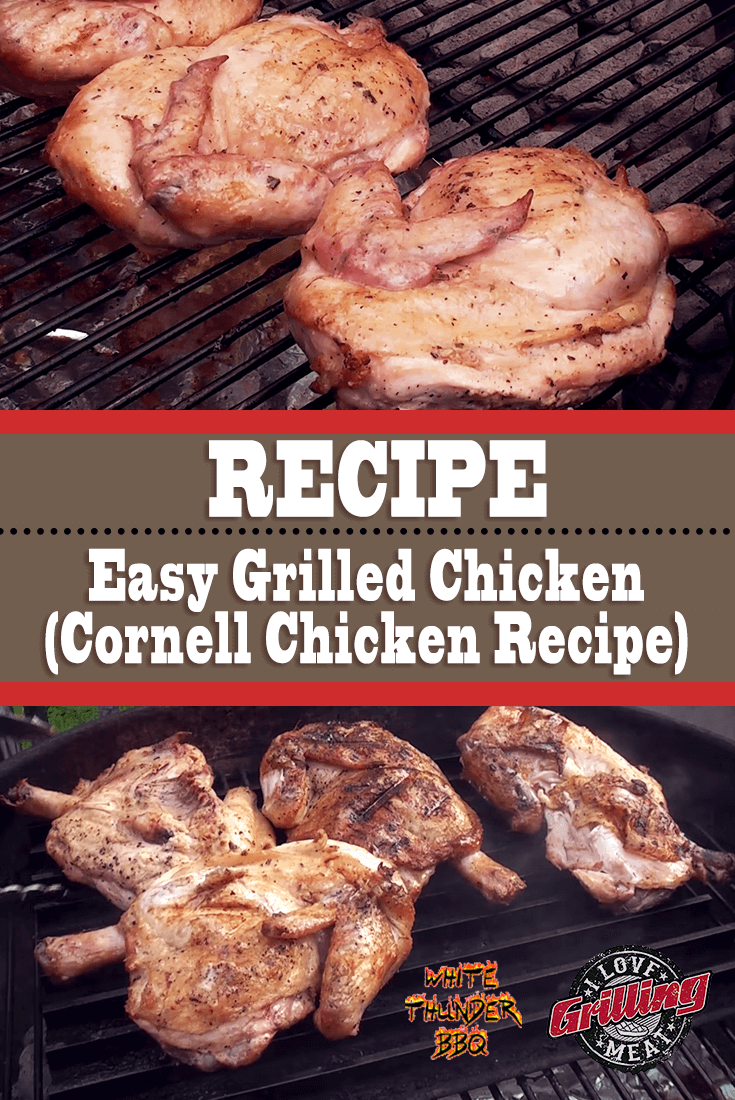 Easy Grilled Chicken Recipe (Cornell Chicken Recipe)