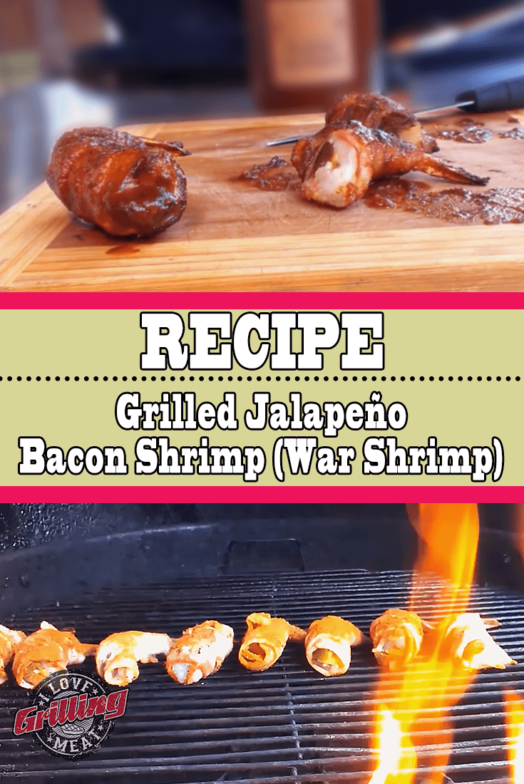 Grilled Jalapeno Bacon Shrimp (War Shrimp)