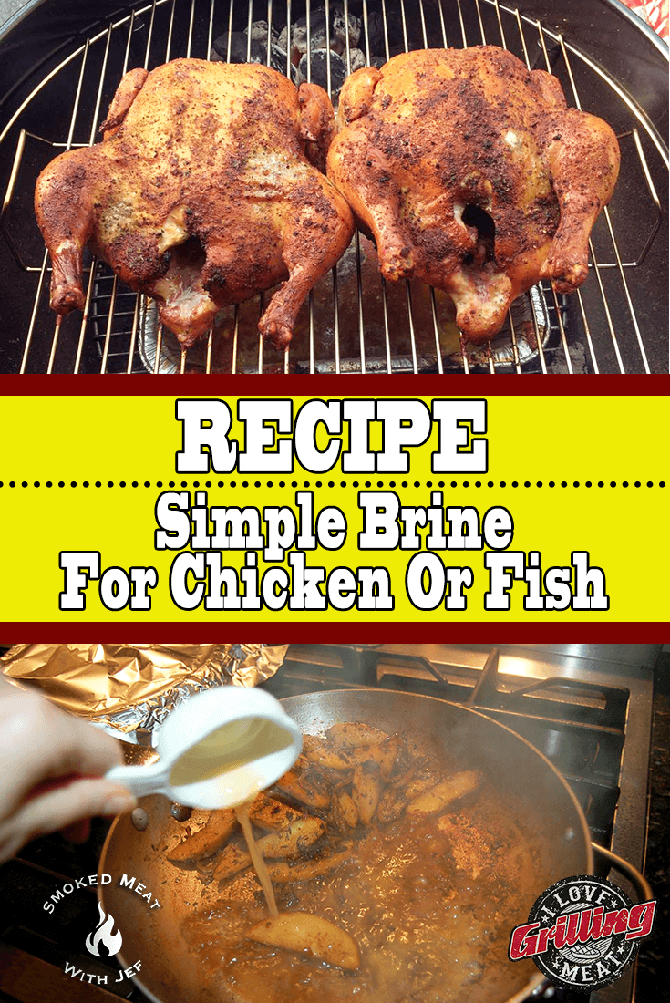 Simple Brine Recipe For Chicken (or Fish)