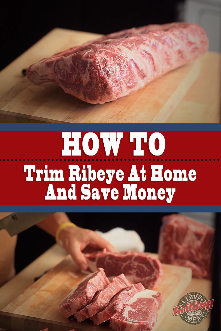 How to Trim Ribeye At Home And Save Money