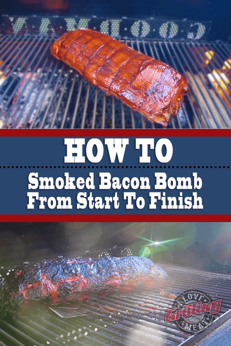 Smoked Bacon Bomb From Start To Finish