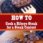 How To Cook a Ribeye Steak for Steak Contest