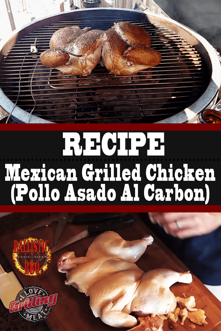 Mexican Grilled Chicken Recipe (Pollo Asado Al Carbon)
