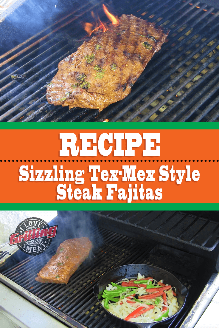 Sizzling Tex-Mex Style Steak Fajitas Recipe