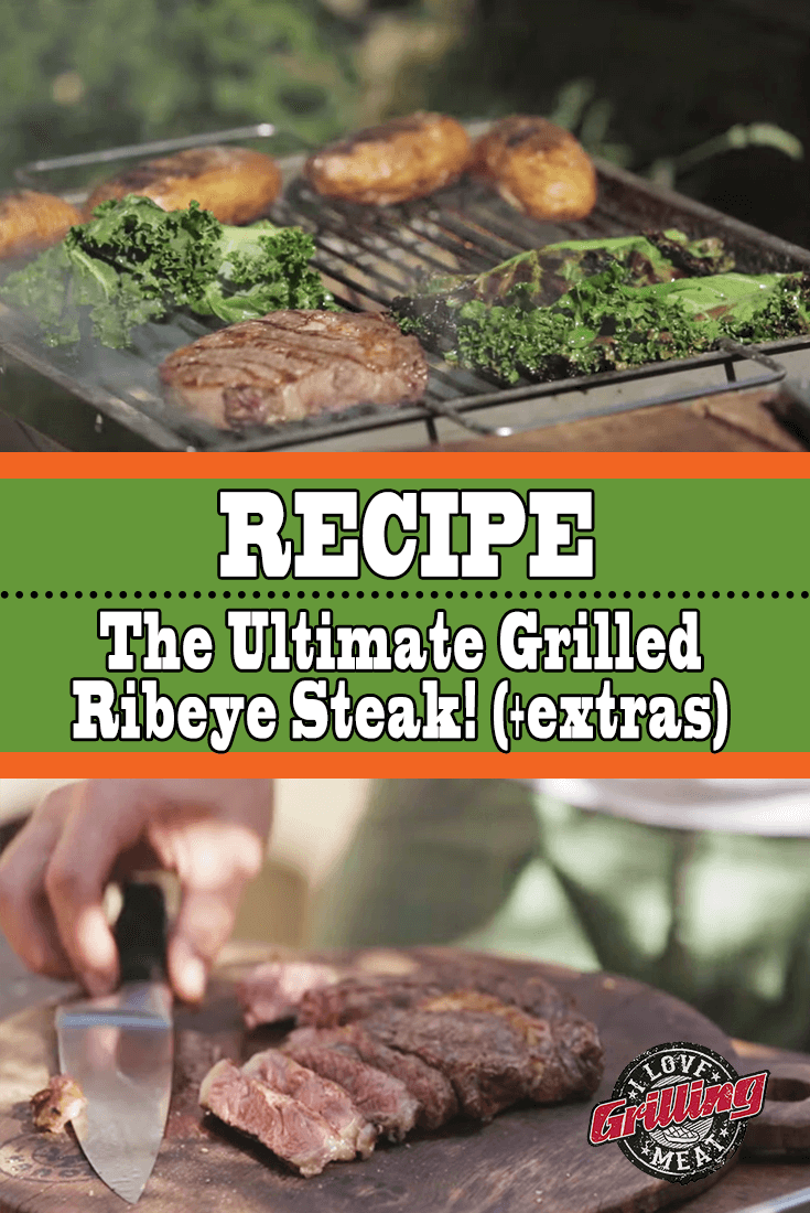 The Ultimate Grilled Ribeye Steak Recipe