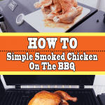 Simple Smoked Chicken On The BBQ (How To Guide)