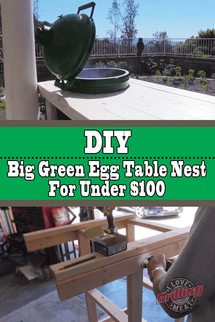 DIY Big Green Egg Table Nest For Under $100