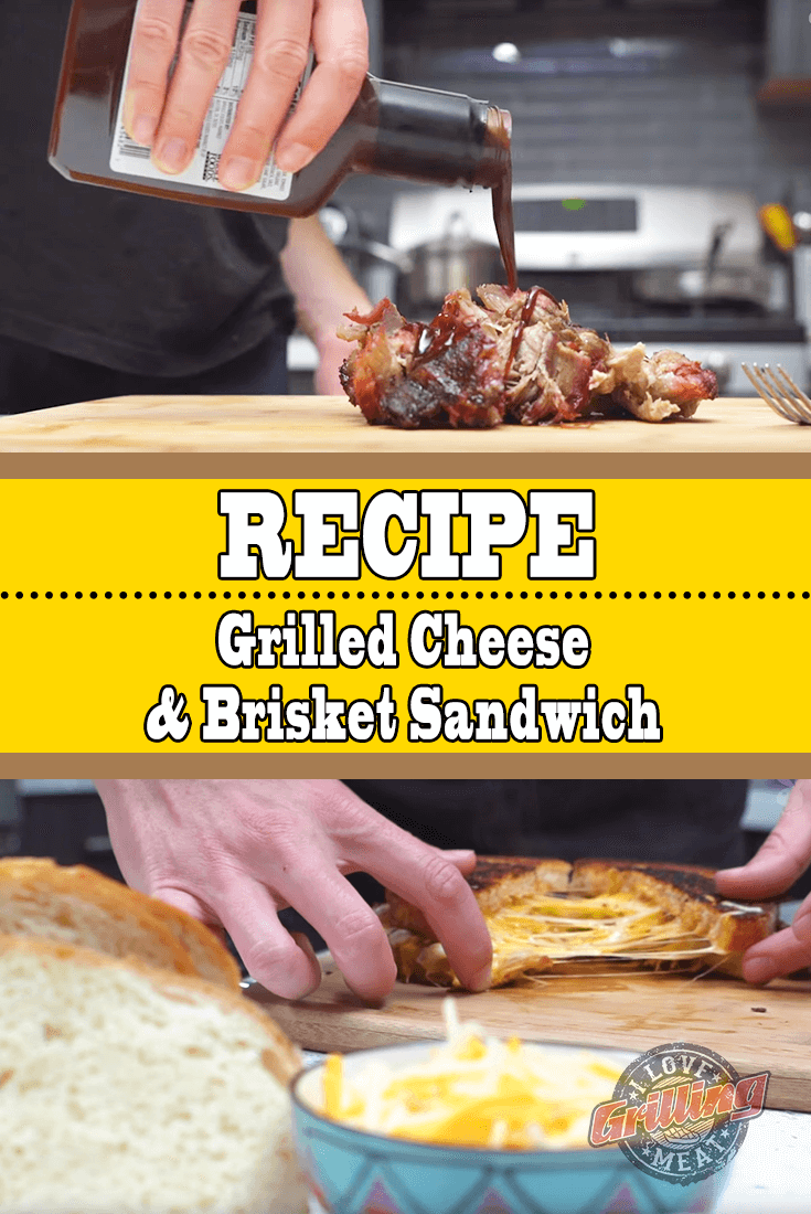 Grilled Cheese and Brisket Sandwich Recipe
