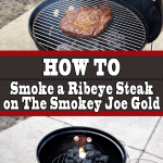 How To Smoke a Ribeye Steak on The Smokey Joe Gold
