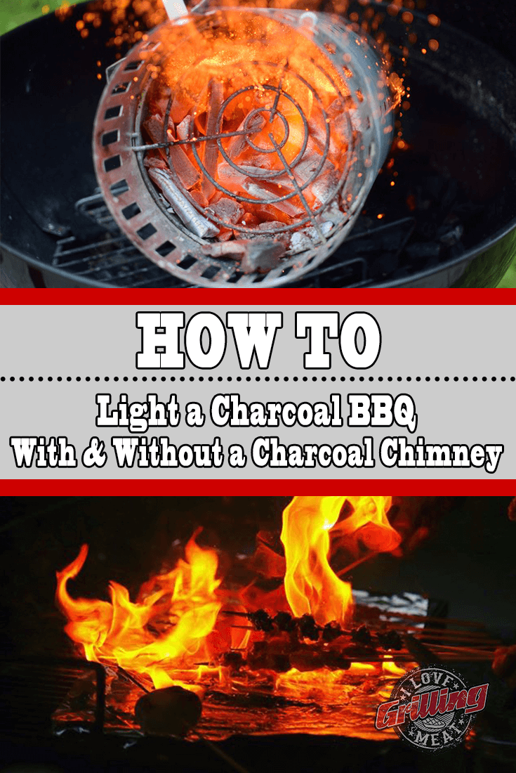 How To Light a Charcoal BBQ – With & Without a Charcoal Chimney