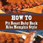 Baby Back Ribs Memphis Style (How to Pit Roast)