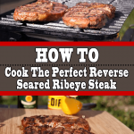 Reverse Seared Ribeye Steak (How To Cook To Perfection)